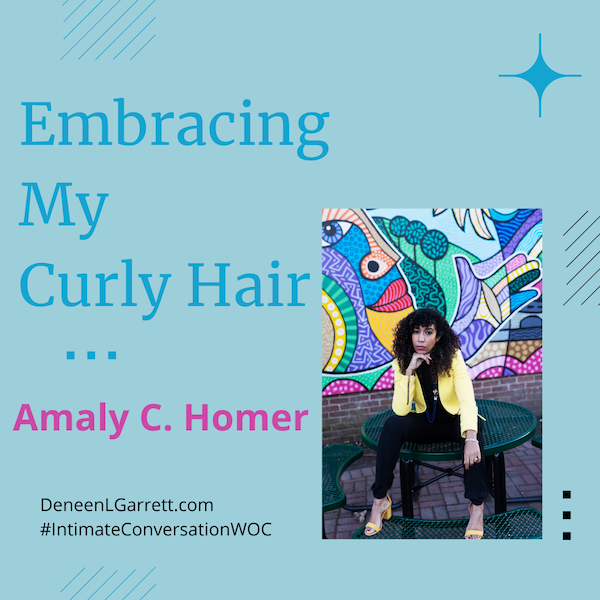 Embracing My Curly Hair with Amaly C. Homer Image