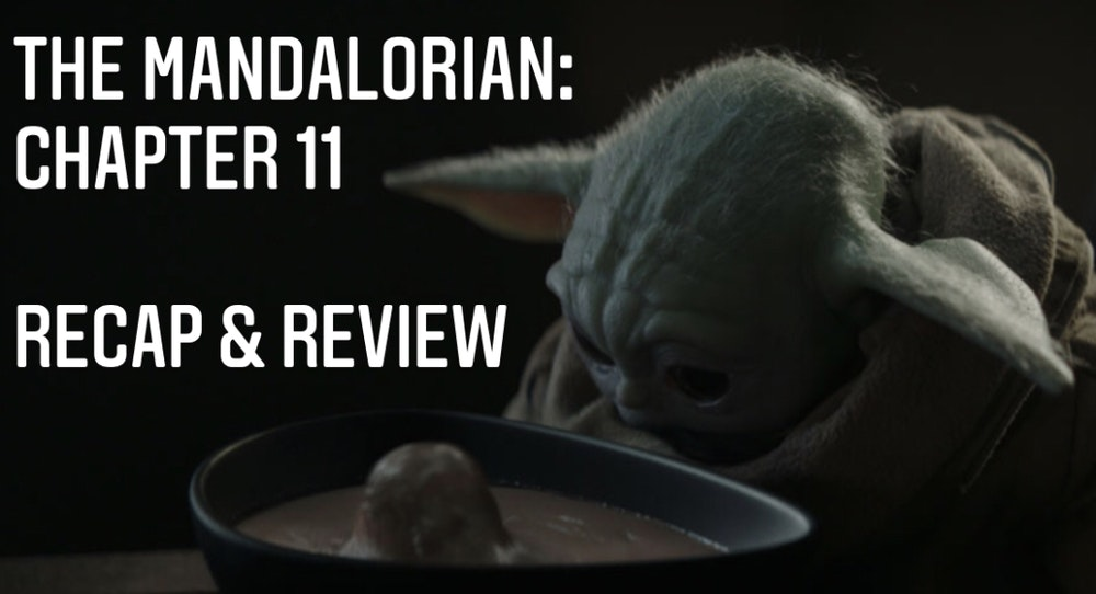 E62 The Mandalorian Chapter 11: The Heiress Recap & Review