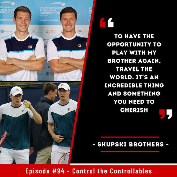 Episode 94: Skupski Brothers - Together again!