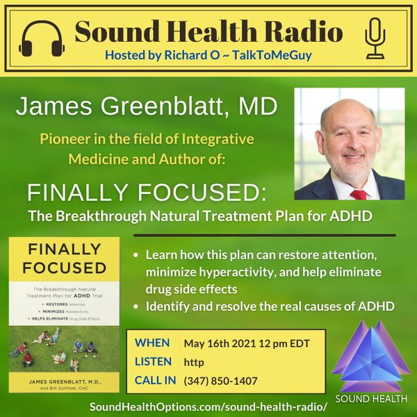 Dr. James Greenblatt - Finally Focused: The Natural Treatment Plan for ADHD Image