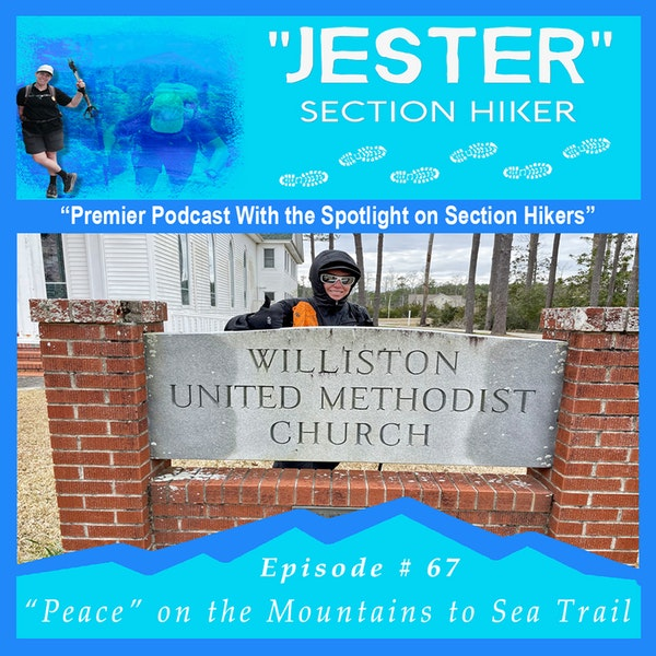 "Episode #67 - ""Jester"" 40 Day Hikes on the MST (Hikes 32-36)"