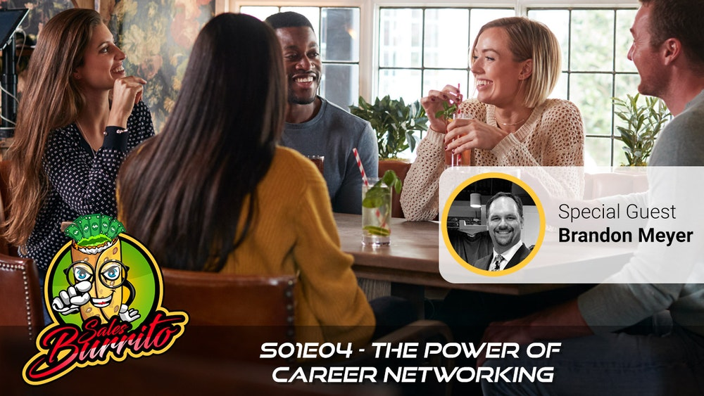 104 - The Power of Career Networking