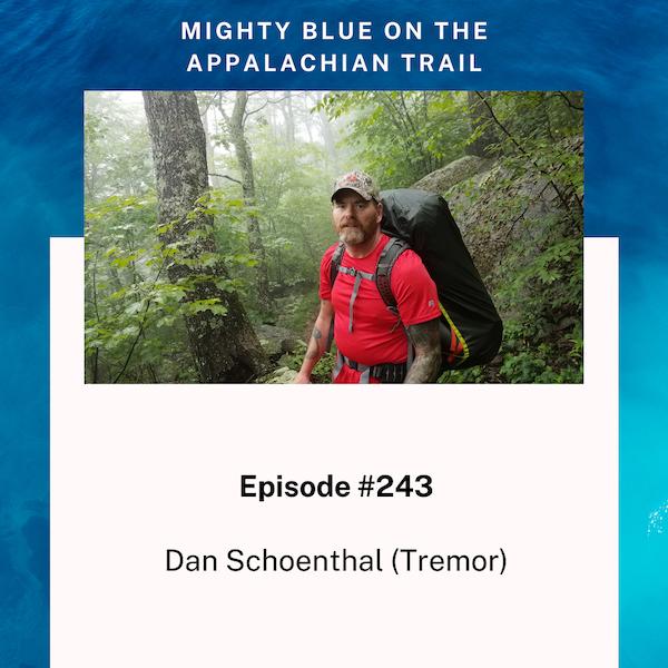 Episode #243 - Dan Schoenthal (Tremor)
