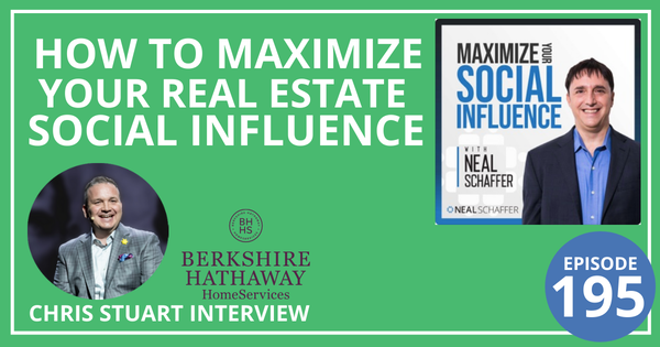 195: How to Maximize Your Real Estate Social Influence [Chris Stuart Interview] Image