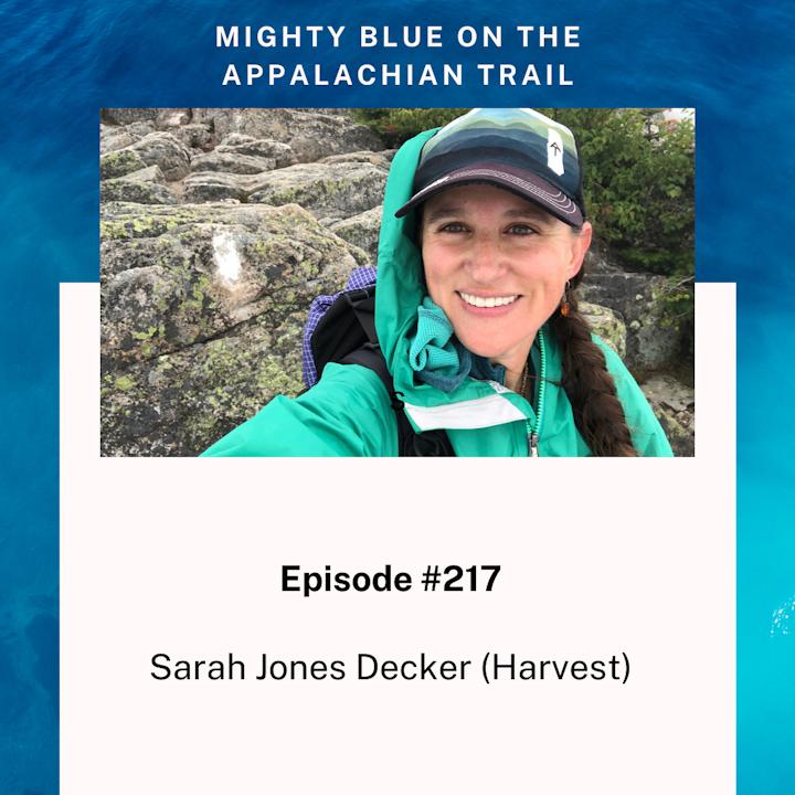 Episode #217 - Sarah Jones Decker (Harvest)