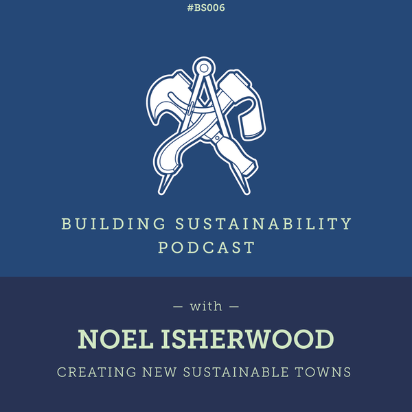 Creating new sustainable towns - Noel Isherwood Image
