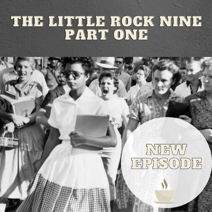 The Little Rock Nine - Part One