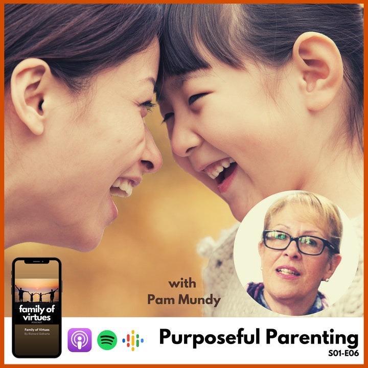 Purposeful Parenting with Pam Mundy