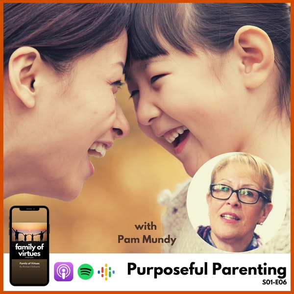Purposeful Parenting with Pam Mundy Image