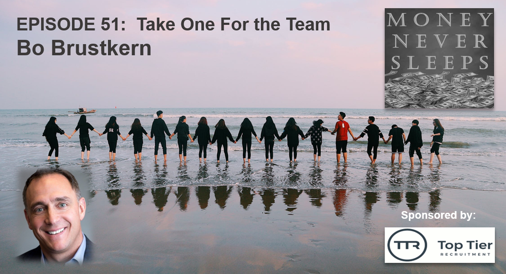 051: Take One For the Team - Bo Brustkern and Lendit Fintech