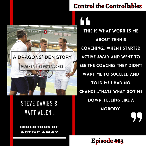Episode 83: Steve Davies & Matt Allen - Into the Dragon's Den