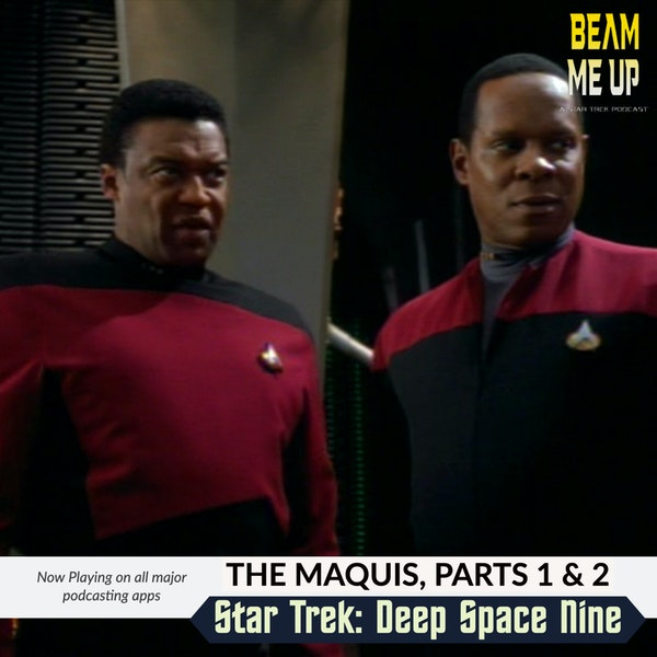 Star Trek: Deep Space Nine   The Maquis, Parts 1 and 2