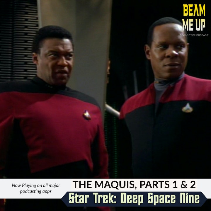 Star Trek: Deep Space Nine | The Maquis, Parts 1 and 2