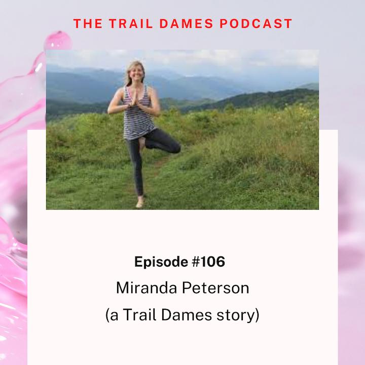 Episode #106 - Miranda Peterson (a Trail Dames story)