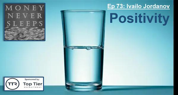 073: Positivity - Ivailo Jordanov and 7Percent Ventures Image
