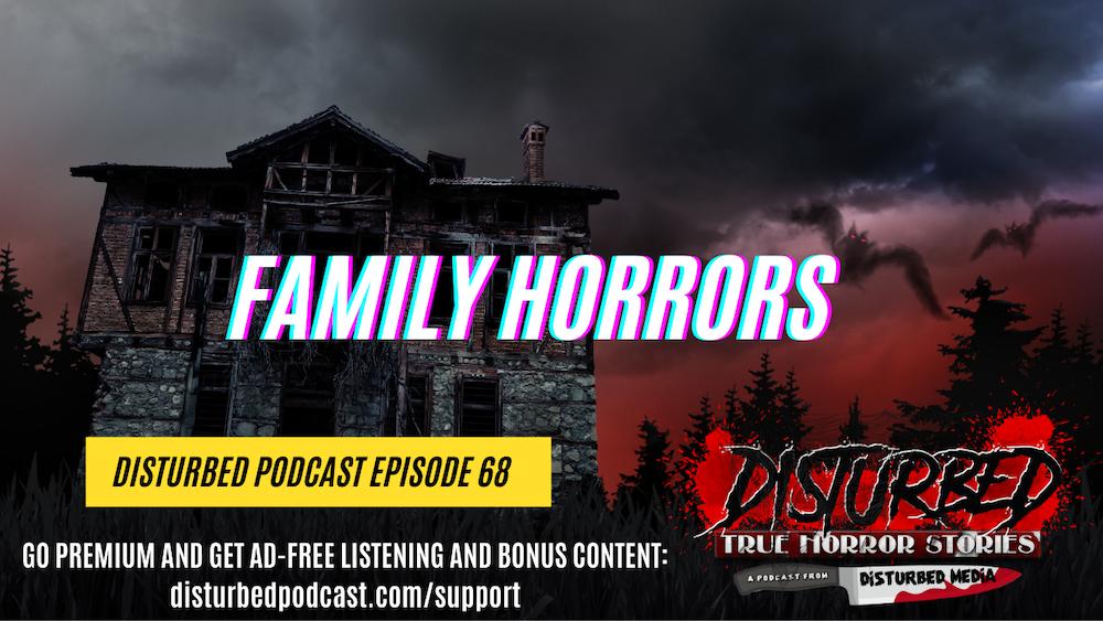 Family Horrors