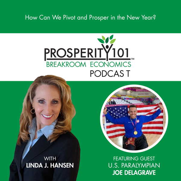 How Can We Pivot and Prosper in the New Year? – with Joe Delagrave