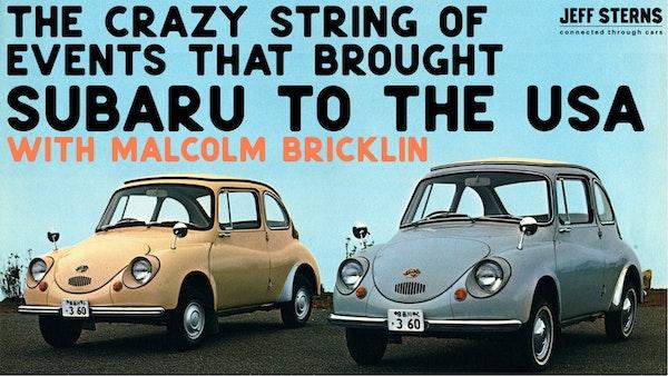 Subaru Story- as told by Malcolm Bricklin Image
