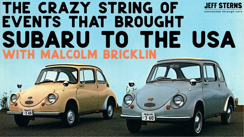 Episode image for Subaru Story- as told by Malcolm Bricklin