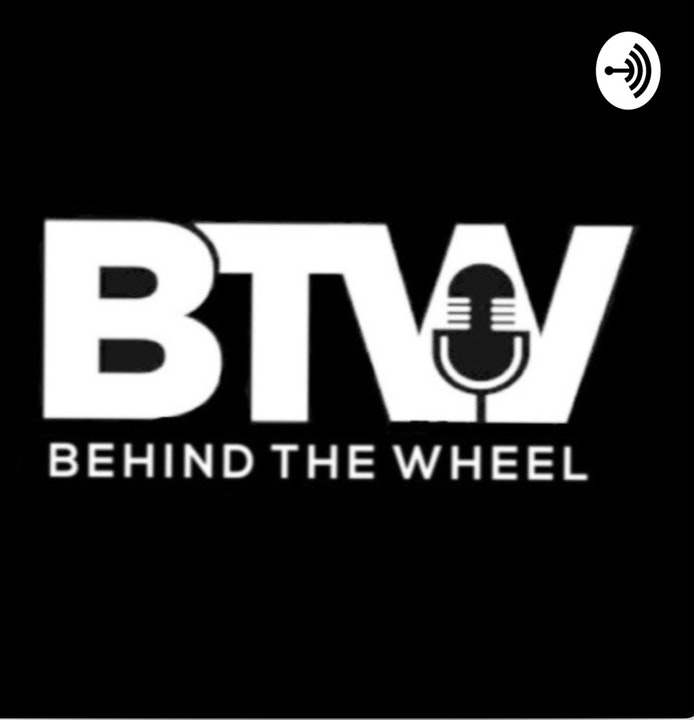 Behind The Wheel Podcast