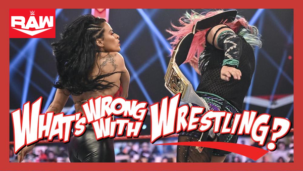 VEGA'S READY FOR ASUKA - WWE Raw 9/14/20 & SmackDown 9/11/20 Recap Image