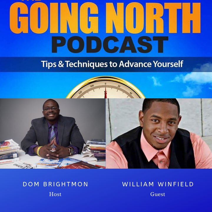 "141 - ""Thou Shall Be Successful"" with William Winfield (@Willisblessed38)"