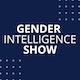 Gender Intelligence Show Album Art