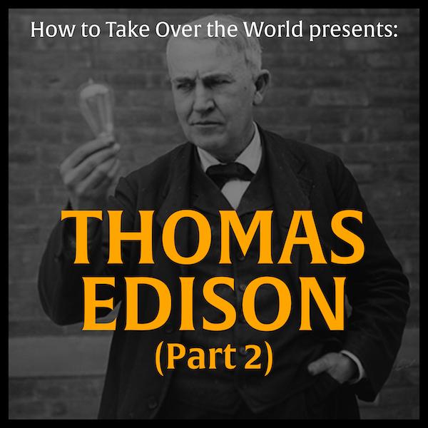 Thomas Edison (Part 2) Image