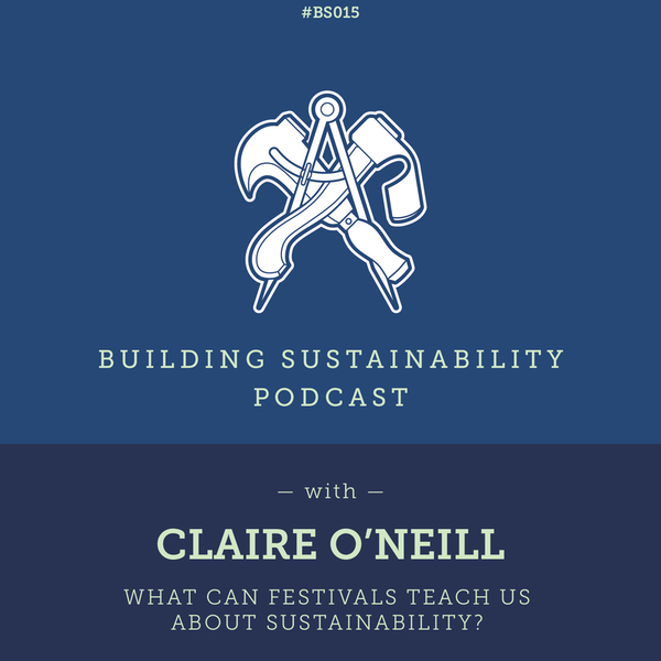 What can festivals teach us about sustainability? - Claire O'Neill Image