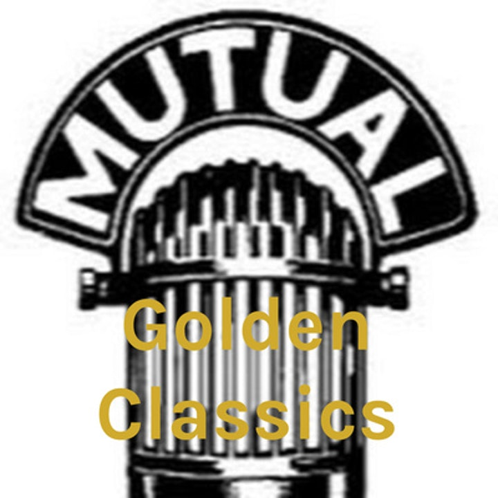 Golden Classics Great Radio Shows