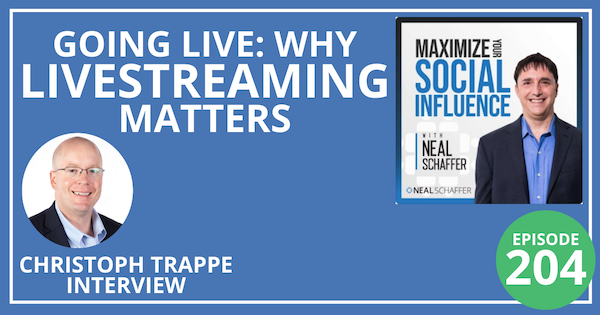 204: Going Live: Why Livestreaming Matters (Christoph Trappe Interview) Image