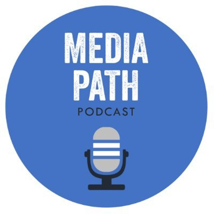 Podcast Promo: Media Path Podcast