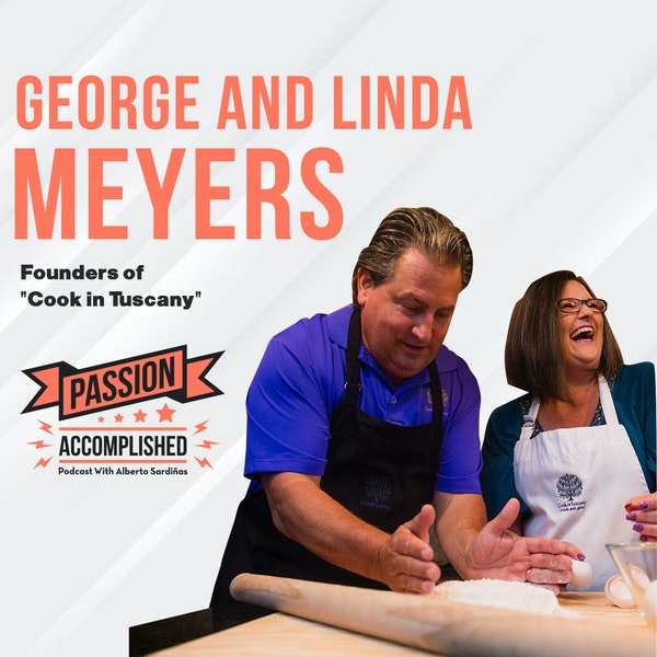 How to take radical action towards your passion project with George and Linda Meyers