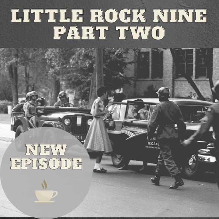 The Little Rock Nine - Part Two