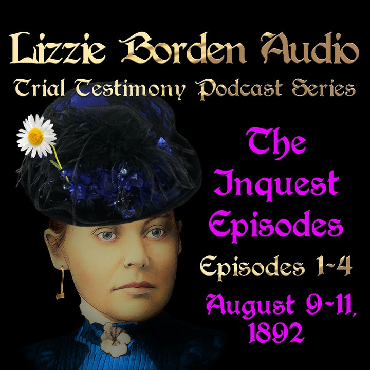 The Inquest of Lizzie Borden, Episode 2