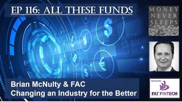 116: All These Funds | Brian McNulty and FAC Image