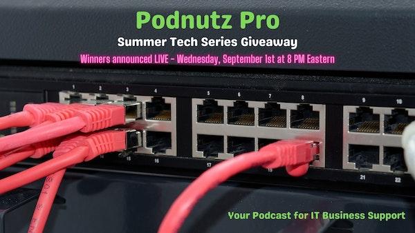 Podnutz Pro #359: 2021 Summer Tech Series Awards Show