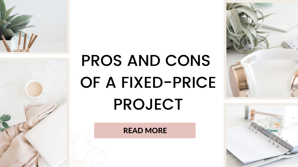 Pros and Cons of a Fixed-Price Project