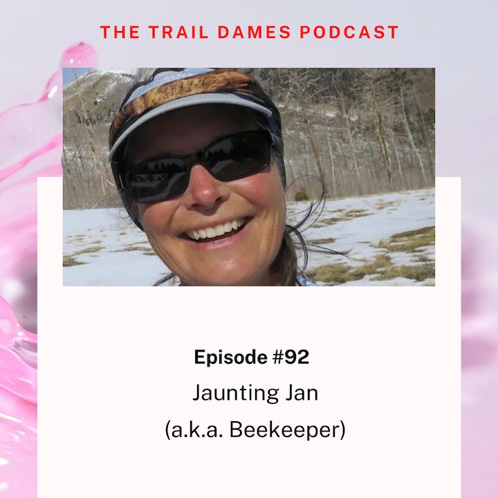 Episode #92 - Jaunting Jan (aka BeeKeeper)