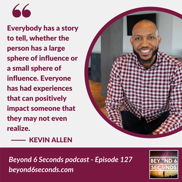 Episode 127: A multi-creative career journey -- with Kevin Allen Image
