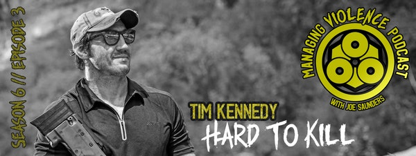 S6. Ep. 3: Tim Kennedy on mental toughness, combat stress, PTSD and an exceptional life Image
