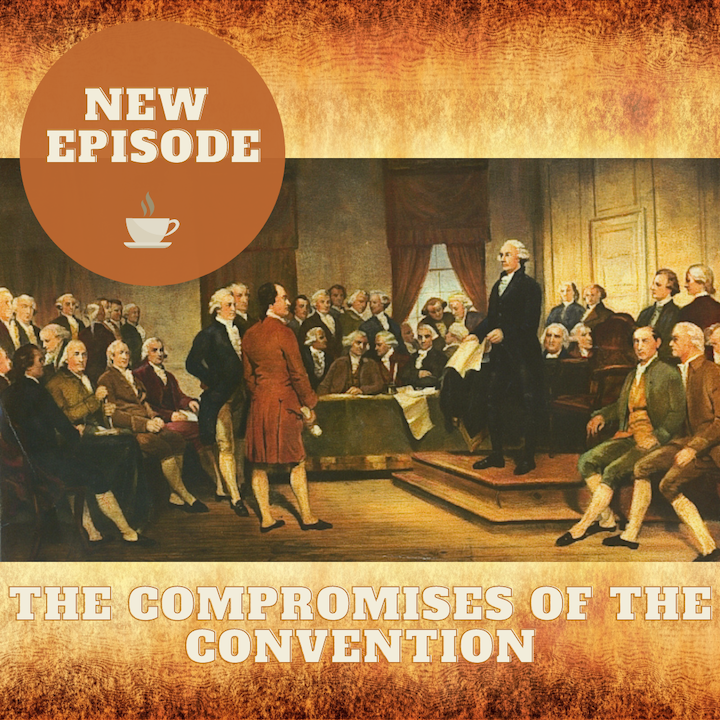The Compromises of the Convention