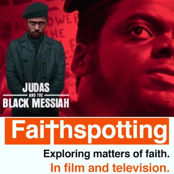 "Faithspotting ""Judas and The Black Messiah"" Image"