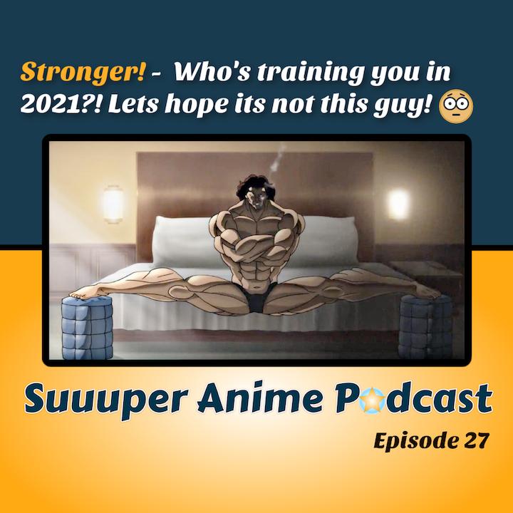 Harder! Better! Faster! Stronger! - New Year Anime Training Styles. | Ep.27