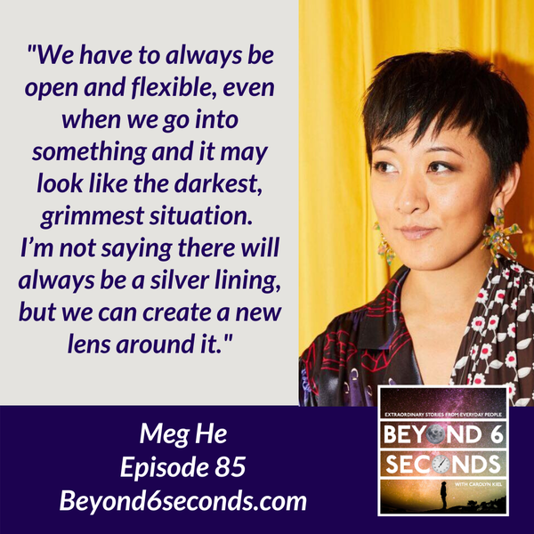 Episode 85: Growing and building a career that fits -- with Meg He Image