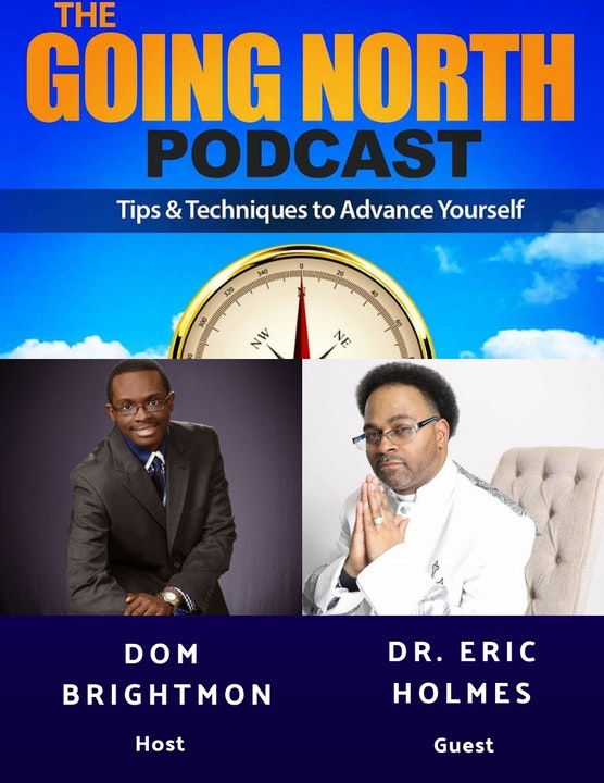 """106.5 - """"Work Your Vision & Build a Brand"""" with Dr. Eric Holmes (@DrEricholmes1)"""