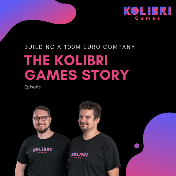 Die Kolibri Games Story - Daniel Stammler, Janosch Sadowski | Gründerstories Image