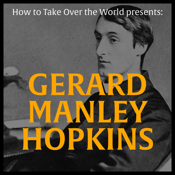 Mini-Episode: The Greatest Poet of All Time: Gerard Manley Hopkins Image