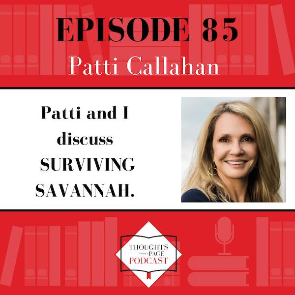 Patti Callahan - SURVIVING SAVANNAH
