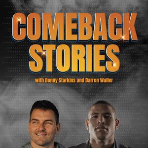 Comeback Stories